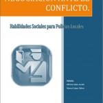 Negociación ante el conflicto. Habilidades sociales para Policías Locales.